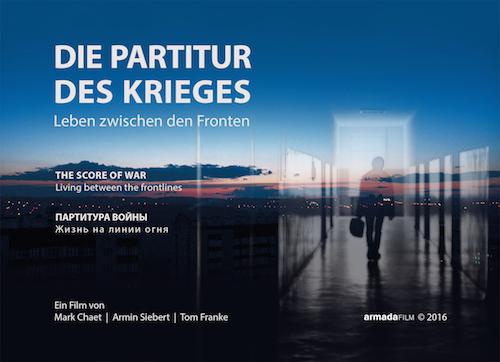 Die Partitur des Krieges. Leben zwischen den Fronten | Dokumentarfilm