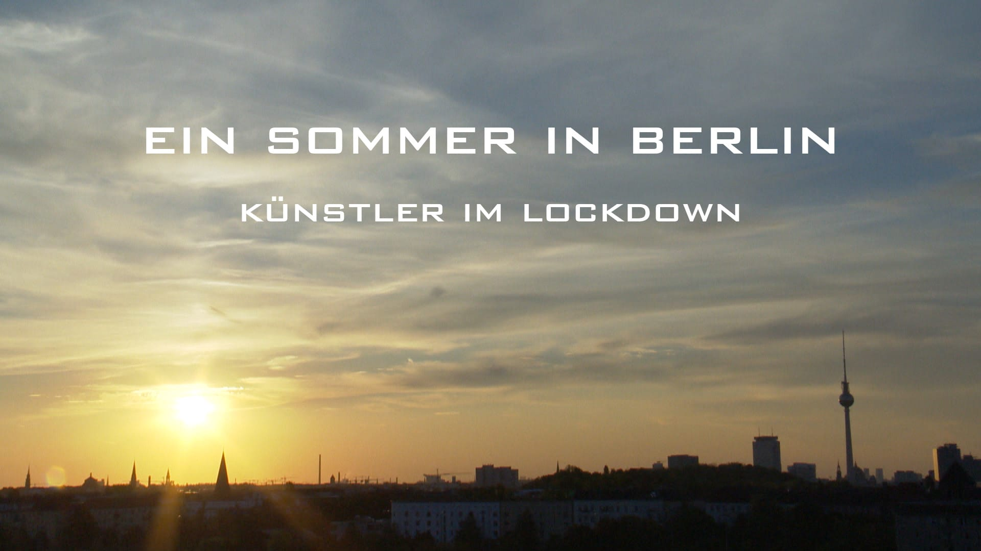Ein Sommer in Berlin - Künstler im Lockdown | Dokumentarfilm