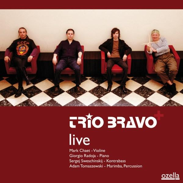 Trio Bravo<sup>+</sup> live