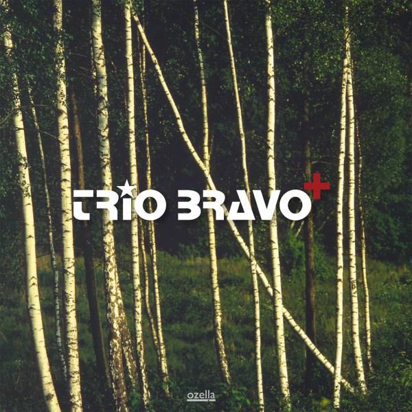 Trio Bravo<sup>+</sup>